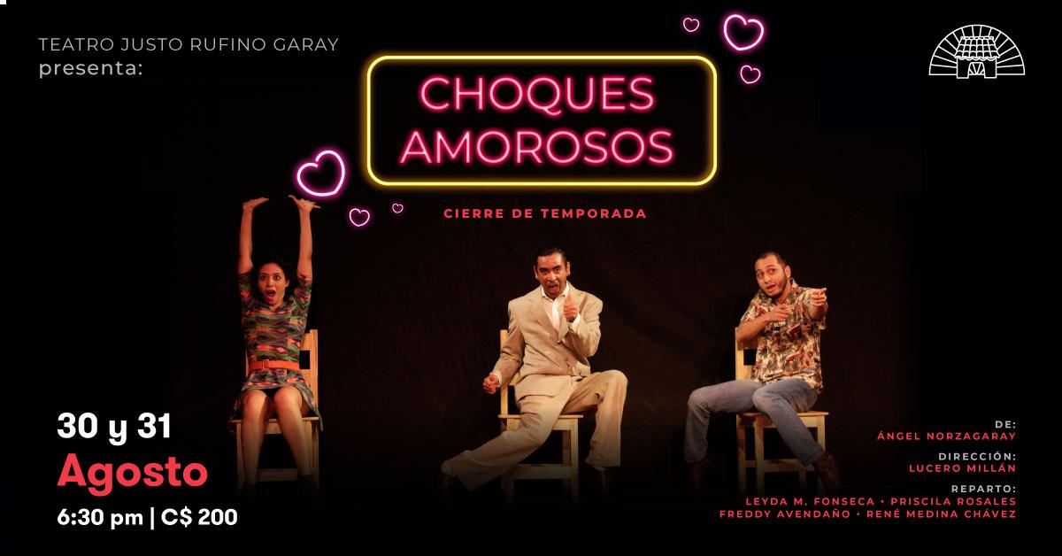 Teatro:  CHOQUES... AMOROSOS - Grupo Justo Rufino Garay.